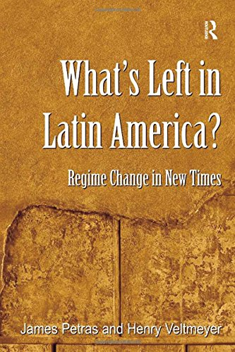 9780754677970: What's Left in Latin America?: Regime Change in New Times