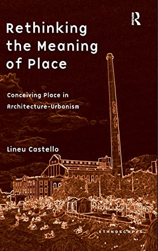 Rethinking the Meaning of Place : Conceiving: Castello, Lineu
