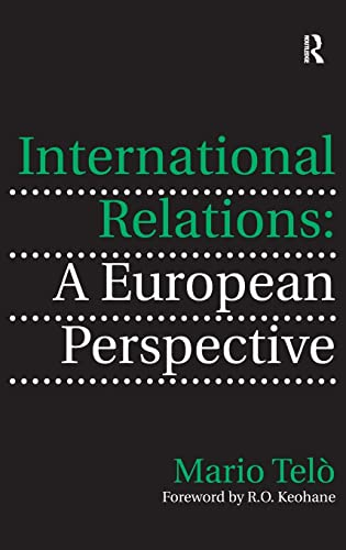 9780754678151: International Relations: A European Perspective