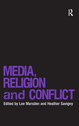 Media, Religion and Conflict: Heather Savigny