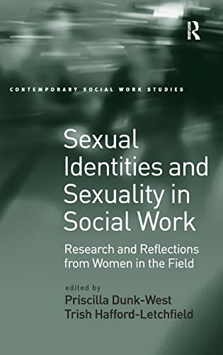 Sexual Identities and Sexuality in Social Work: Research and Reflections from Women in the Field (...