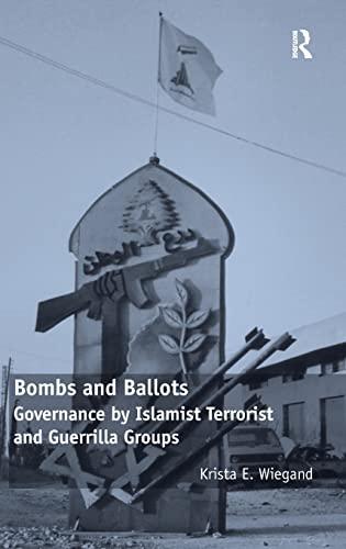 9780754678915: Bombs and Ballots