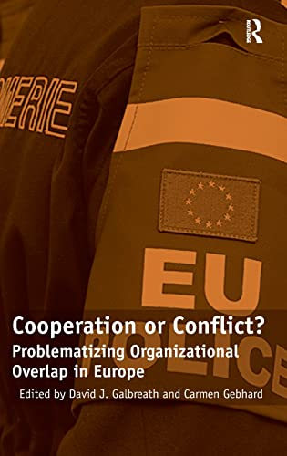 9780754679196: Cooperation or Conflict?: Problematizing Organizational Overlap in Europe