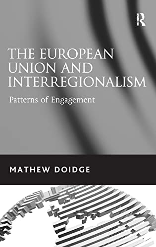 9780754679271: The European Union and Interregionalism: Patterns of Engagement
