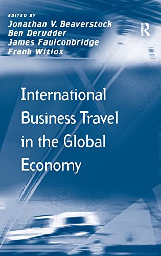 9780754679424: International Business Travel in the Global Economy (Transport and Mobility)