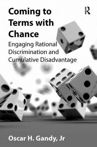 9780754679615: Coming to Terms with Chance: Engaging Rational Discrimination and Cumulative Disadvantage