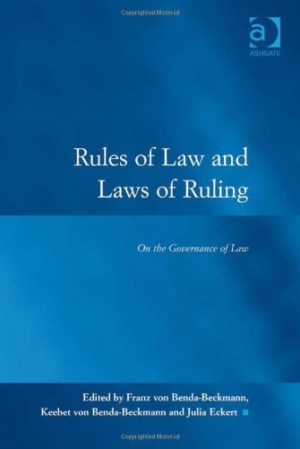 9780754691327: Rules of Law and Laws of Ruling: On the Governance of Law (Law, Justice, and Power)