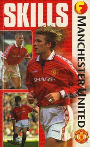 Manchester United: Skills (Funfax): Huw Turbervill