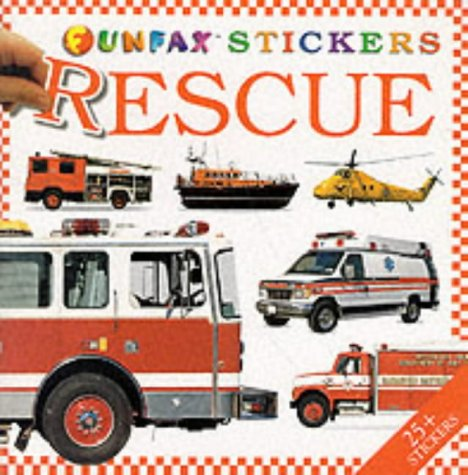 9780754701071: Rescue: Sticker Book (Funfax)