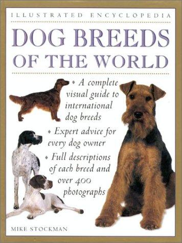 Dog Breeds of the World (Practical Handbook) [Jan 03, 2000] Stockman, M.J.R.
