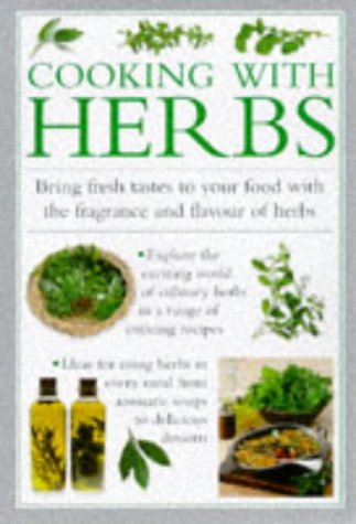 9780754800354: Cooking with Herbs: Bring Fresh Tastes to Your Food with the Fragrance and Flavor of Herbs (Cook's Essentials)