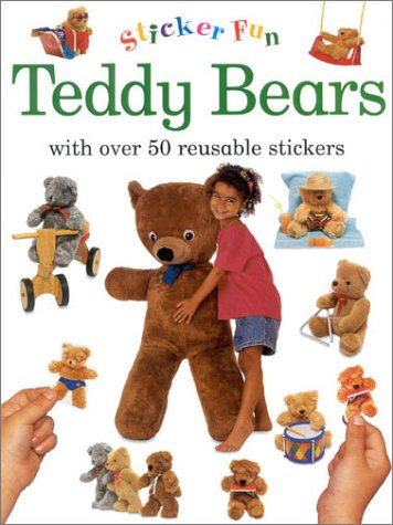 9780754800491: Teddy Bears: With Over 50 Reusable Stickers (Sticker Fun)