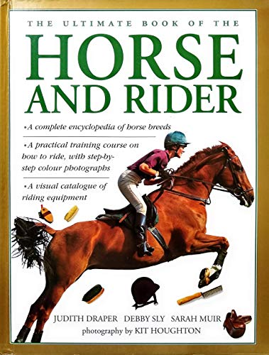 9780754800859: The Ultimate Book of the Horse and Rider