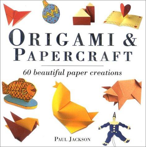 Origami and Papercraft: Paul Jackson