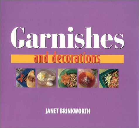 9780754801207: Garnishes and Decorations