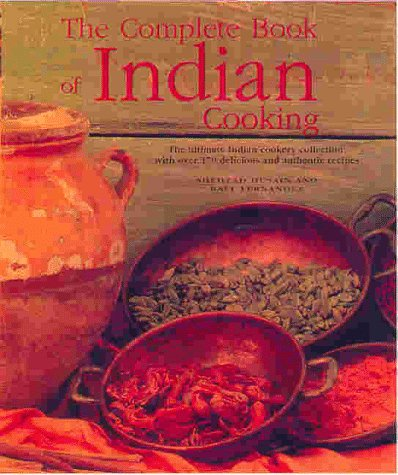 9780754801757: The Complete Book of Indian Cooking