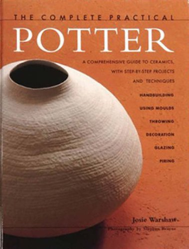 9780754801955: Complete Home Potter: A Comprehensive Guide to Ceramics, with Step-by-step Techniques and Projects