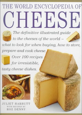 9780754802044: The World Encyclopedia of Cheese