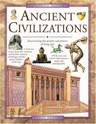 Ancient Civilizations: Discovering the People and Places: Brooks, Philip