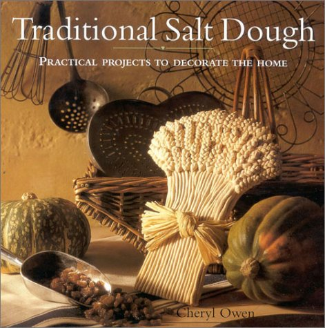 9780754802754: Traditional Salt Dough: Practical Projects to Decorate the Home