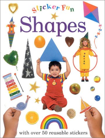 9780754802785: Shapes: With Over 50 Reusable Stickers (Sticker Fun)