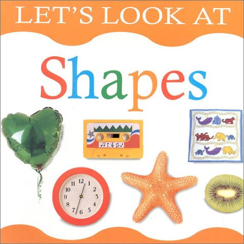 9780754803027: Shapes (Lets Look At Board Books)