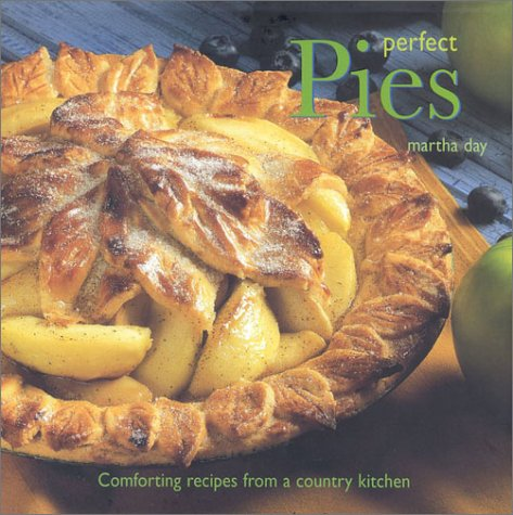 9780754803515: Perfect Pies: Comforting Recipes for a Country Kitchen