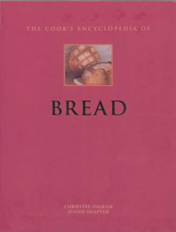 9780754803669: The Cook's Encyclopedia of Bread
