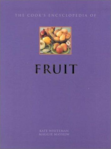 9780754803676: Fruit (Cook's Encyclopedias)