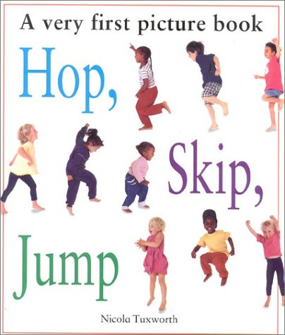 9780754803836: Hop, Skip, Jump: A Very First Picture Book (Very First Picture Board Book)