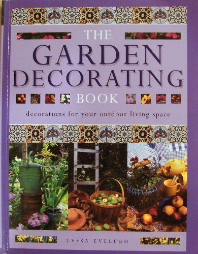 9780754803980: The Garden Decorating Book