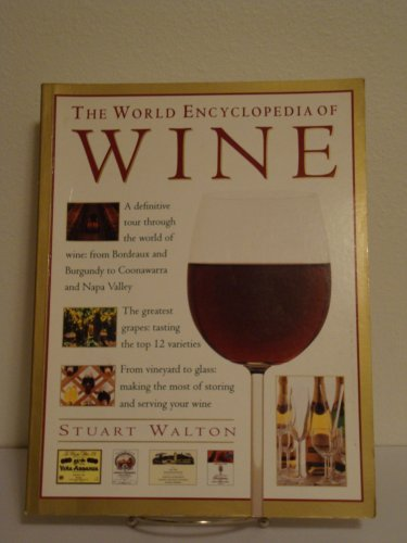 9780754804000: The World Encyclopedia of Wine