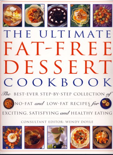 The Ultimate Fat Free Dessert Cookbook: n/a
