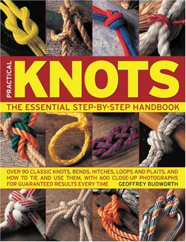 9780754804222: The Complete Guide to Knots and Knot Tying (Practical Handbook S.)