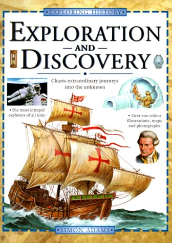 Exploration and Discovery (Exploring History): Simon Adams
