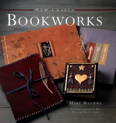 New Crafts: Bookworks.: MAGUIRE, Mary.