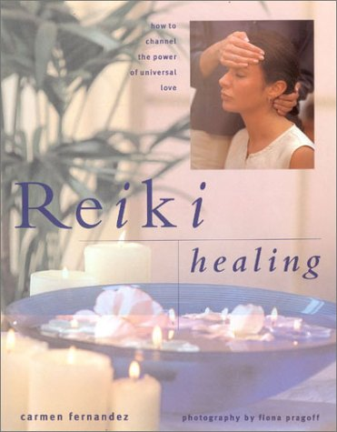 9780754804628: Reiki Healing: How to Channel the Power of Universal Love (New Age)