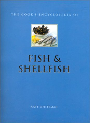 9780754804680: The Cook's Encyclopedia of Fish: The Definitive Guide to the Fish and Shellfish of the World (Mini-matt)