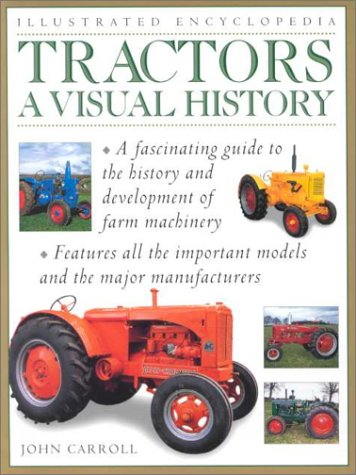 9780754804710: Tractors: Visual History (Illustrated Encyclopedia)