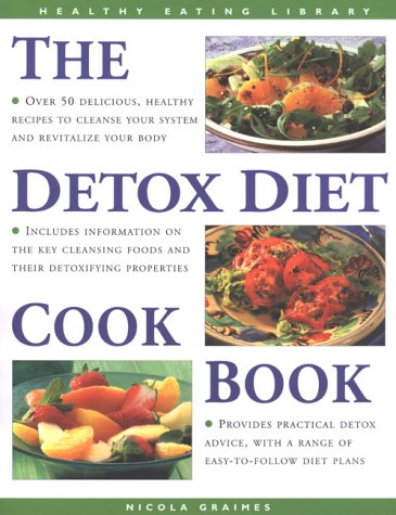 The Detox Diet Cookbook: Recipes for