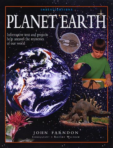 Planet Earth (Investigations Ser.): Farndon, John
