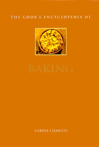 The Cook's Encyclopedia of Baking (Mini-matt) (0754804941) by Clements, Carole