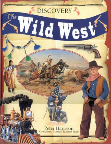 The Wild West (Discovery): Peter Harrison