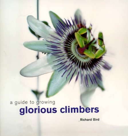 9780754805502: A Guide to Growing Glorious Climbers
