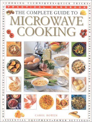 9780754805595: The Complete Guide to Microwave Cooking (Practical Handbook)