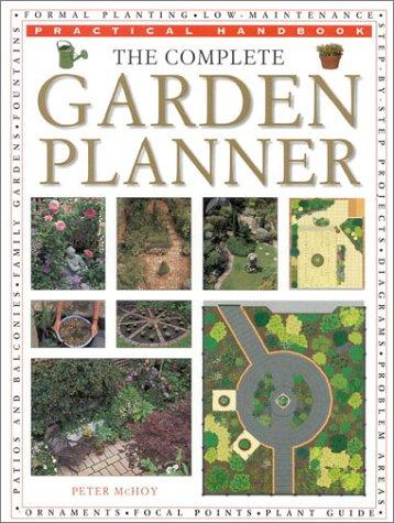 9780754805601: The Complete Garden Planner (Practical Handbook)
