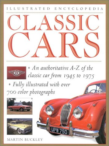 9780754805632: Classic Cars (Illustrated Encyclopedia)