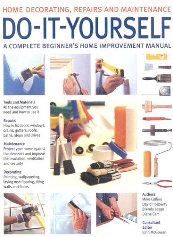 9780754805663 do it yourself a complete beginners home 9780754805663 do it yourself a complete beginners home improvement manual home solutioingenieria Images