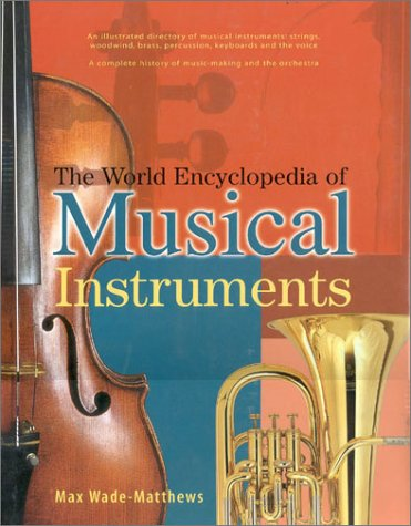 9780754805700: The World Encyclopedia of Musical Instruments
