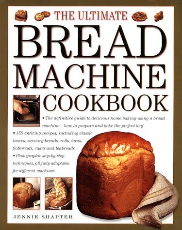 9780754805991: The Ultimate Bread Machine Cookbook
